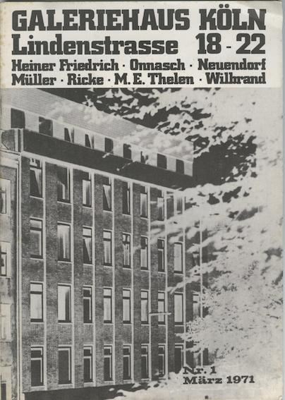 Galeriehaus Köln, Nr 1, März 1971 (Foto: Zadik)